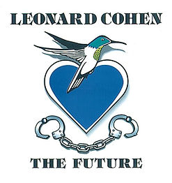 Leonard Cohen The Future.JPG