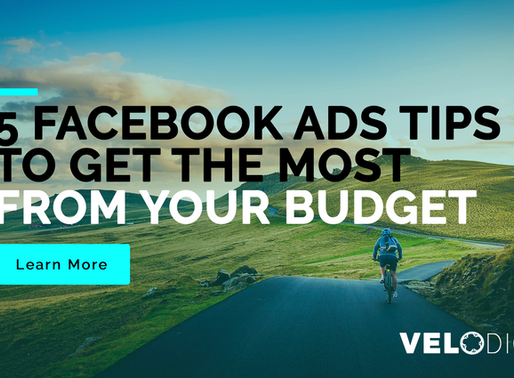 5 Facebook Ads Tips To Get The Most From Your Budget
