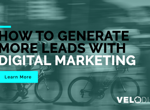 How To Generate Leads With Your Digital Marketing