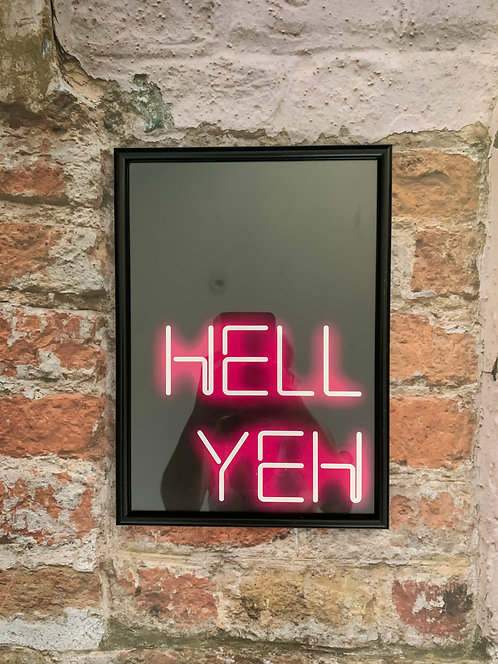 Hell Yeh - A4 Neon Framed Print