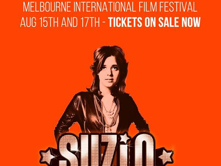 SUZI - Q - MELBOURNE World Premiere announced at MIFF - Tickets Available!