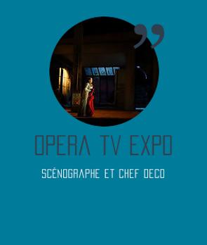 scénographie opéra tv expo