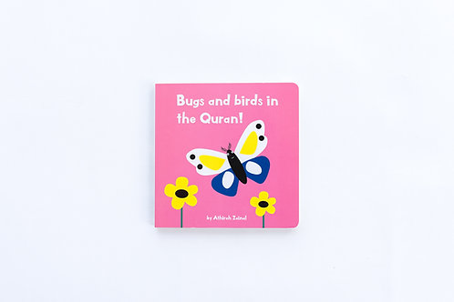 Bugs and Birds in the Quran! board book