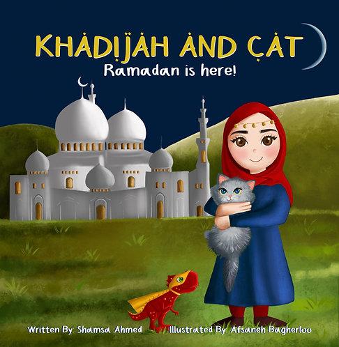 Khadijah and Cat - Ramadan is Here!