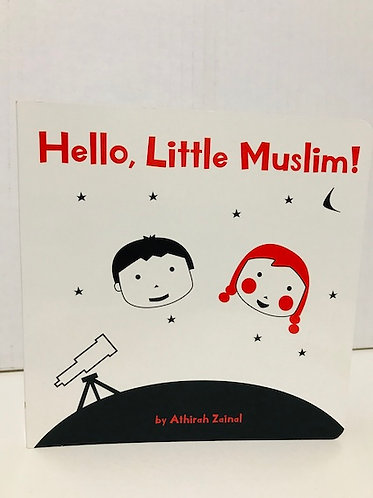 Hello, Little Muslim!  Board book