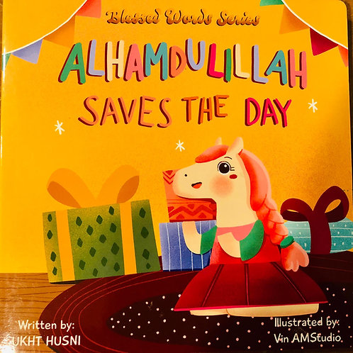Alhamdulillah Saves the Day - Board Book