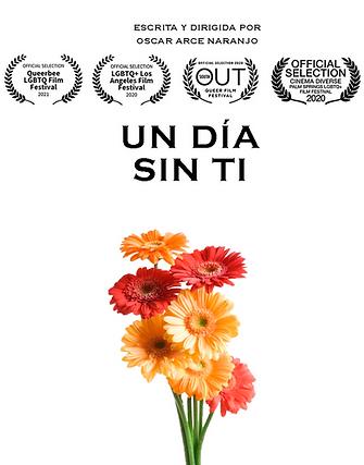 UN DIA SIN TI, Oscar Arce,TheQueerFilFestival
