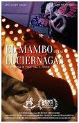EL MAMBO DE LAS LUCIÉRNAGAS, Miguel Arath R. Acevedo                                                                 ,TheQueerFilFestival