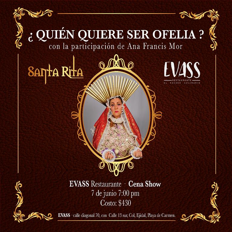 ¿Quen Quiere ser Ofelia?