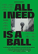ALL I NEED IS A BALL