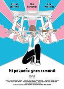 MI PEQUEÑO GRAN SAMURAI , Arantza Ibarra Basañez,The Queer Film Festival Playa del Carmen