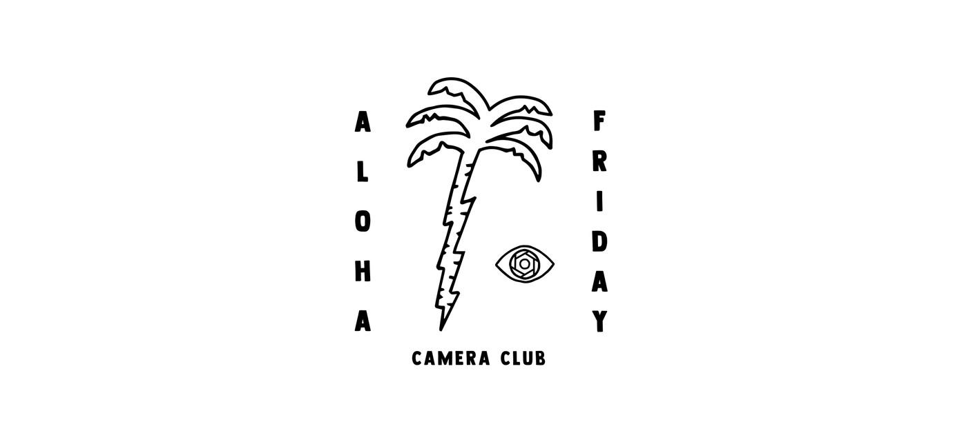 ALOHA-FRIDAY-CAMERA-CLUB_03.jpg