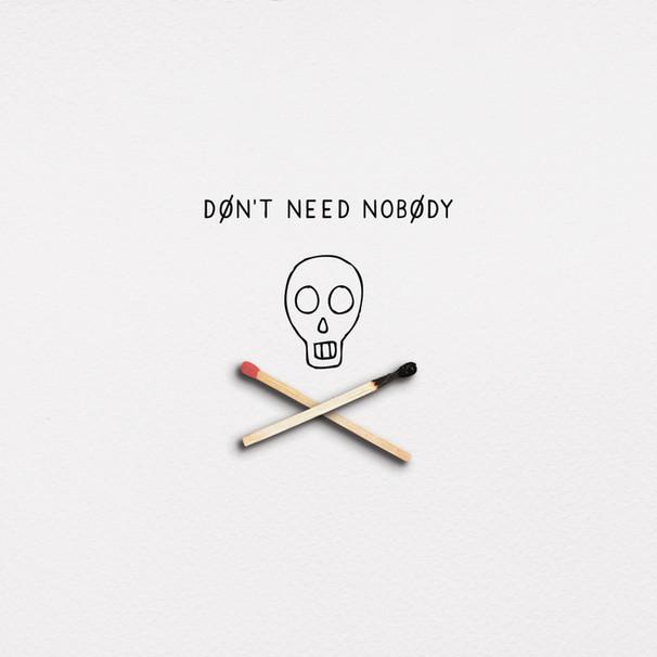 Don't-Need-Nobody.jpg