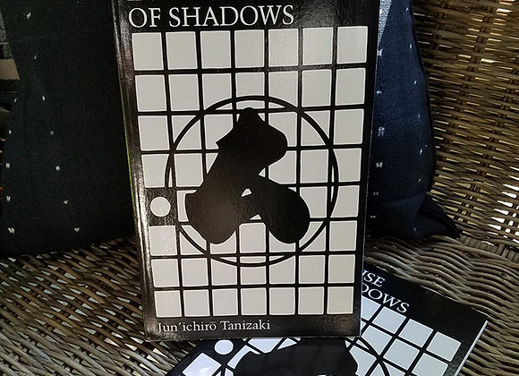 In Praise of Shadows by Tanizaki Jun'ichiro