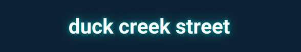 Duck Creek Street Header.png