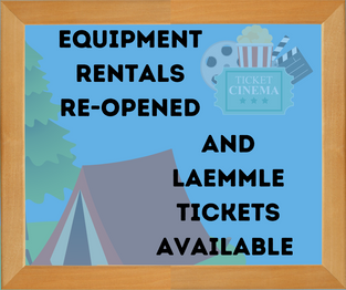 Equipment Rentals Re-Opened and Laemmle Tickets for Sale