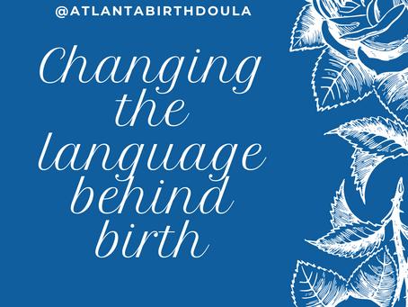 Changing the Language of Birth