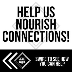 Help us Nourish Connections!