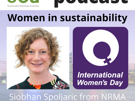 Podcast: Women in Sustainability – Siobhan Spoljaric from NRMA