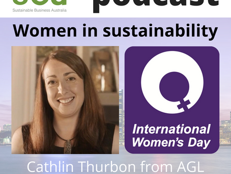 Podcast: Women in Sustainability - Cathlin Thurbon from AGL Energy