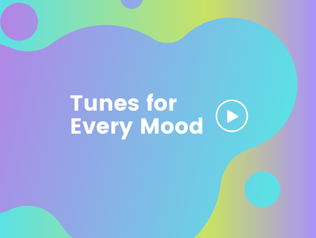 Tunes for Every Mood