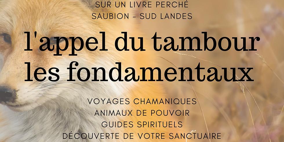 L'APPEL DU TAMBOUR CHAMANIQUE - Semaine Chamanique d'Automne