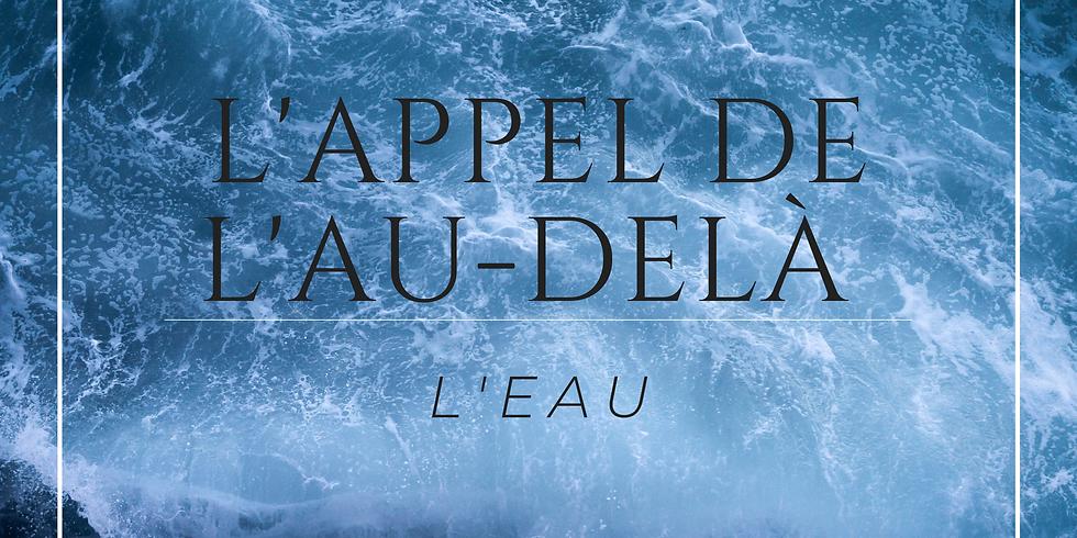 L'APPEL DE L'AU-DELA - L'Eau