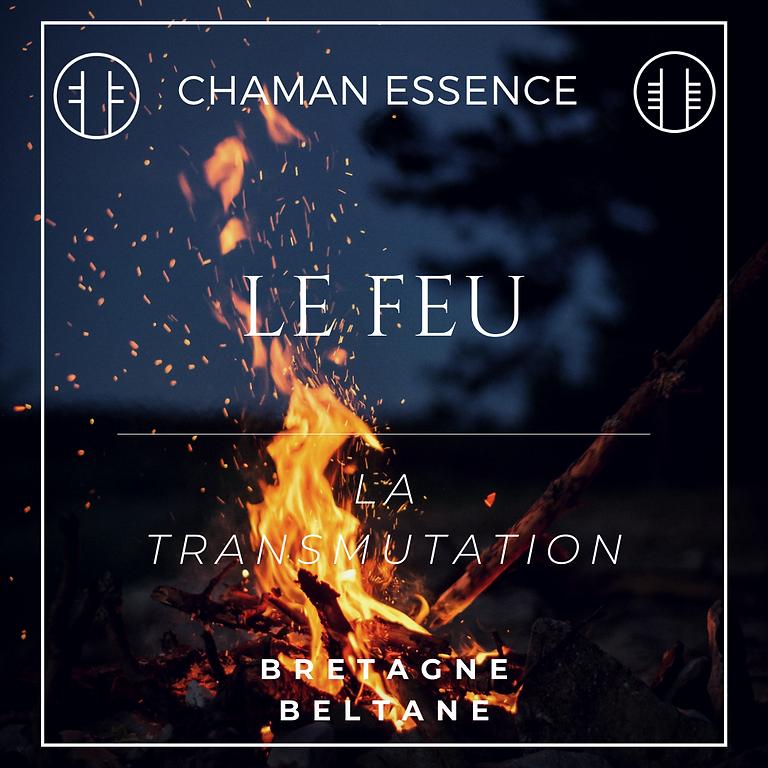 LE FEU - LA TRANSMUTATION - stage avancé de chamanisme