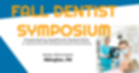 Cover Image - Fall Dentist Symposium 202