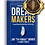 Thumbnail: Dream Makers - Surround Yourself with the Best to be Your Best (Signed Copy)