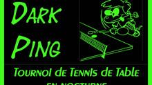 Tournoi Dark Ping: Venez vivre le ping nocturne le 14 décembre 2019