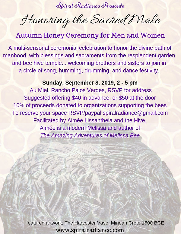 Honoring the Sacred Male Honey Ceremony