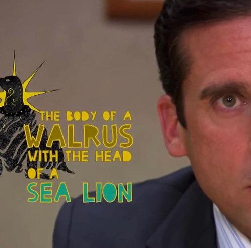 """The Office"" Walrus/Sea Lion"