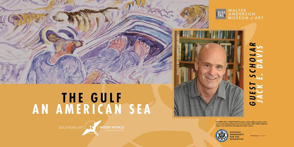 The Gulf: An American Sea | Southern Art/Wider World