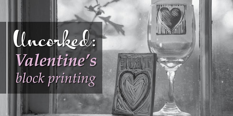 Uncorked: Valentine's Block Printing