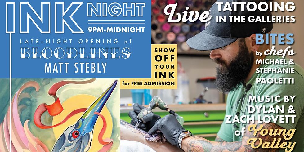 Ink Night   Bloodlines: Matt Stebly