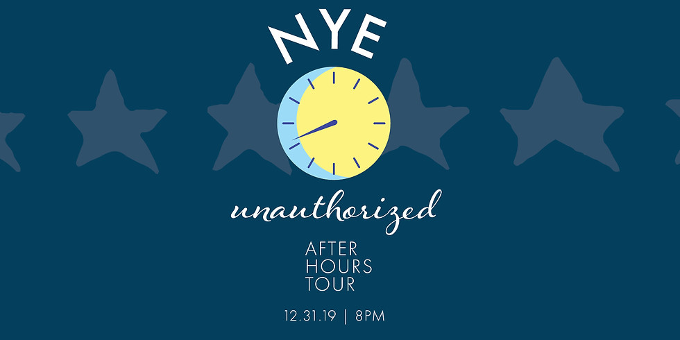 NYE Unauthorized | After Hours Tour