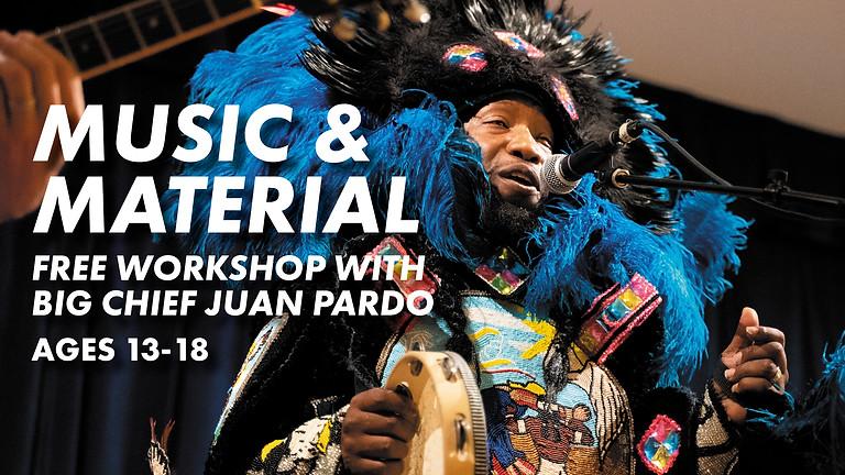Music & Material: Workshop