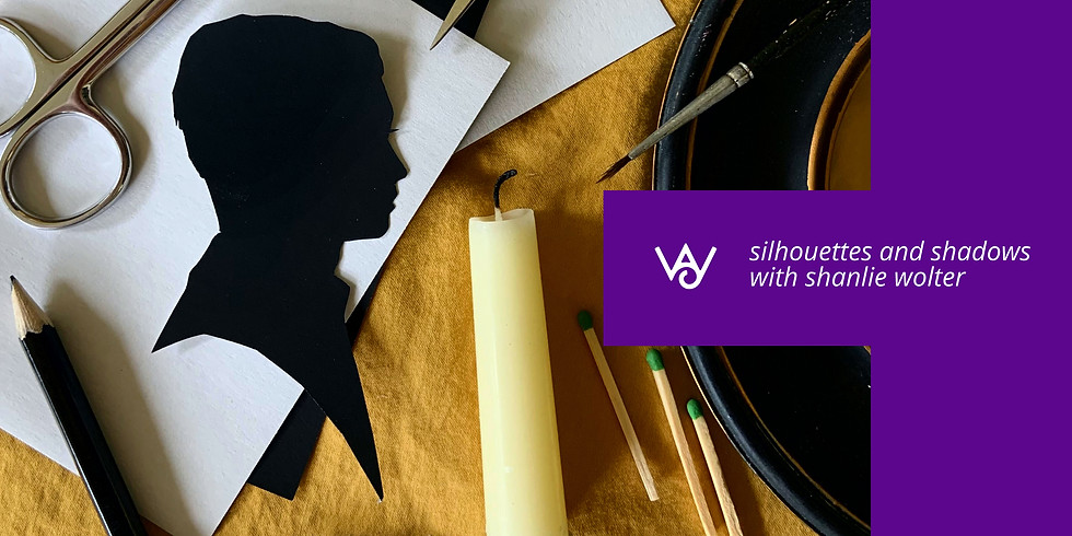 Silhouettes and Shadows with Shanlie Wolter