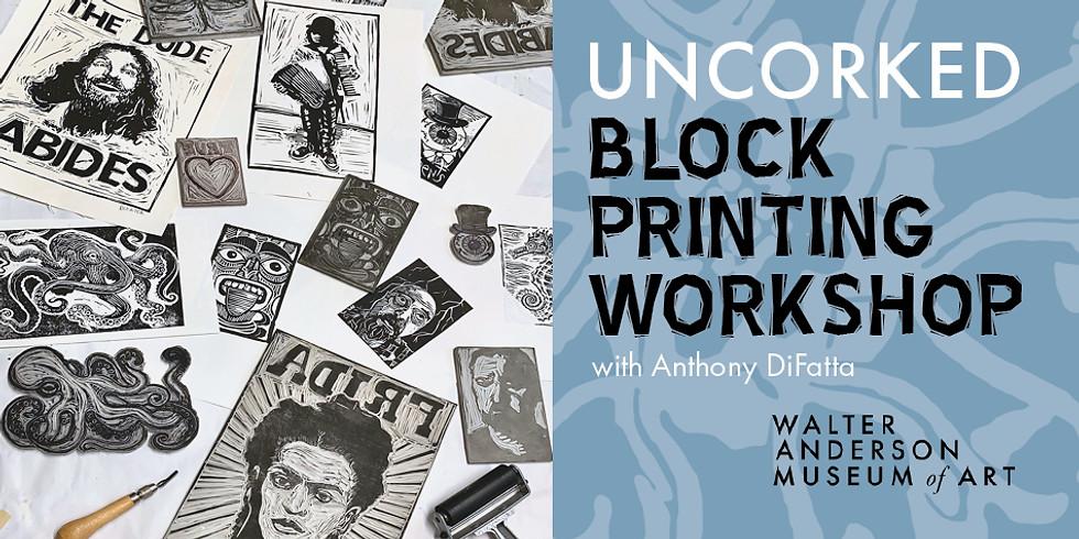 """""""Uncorked"""" Block Printing Workshop"""
