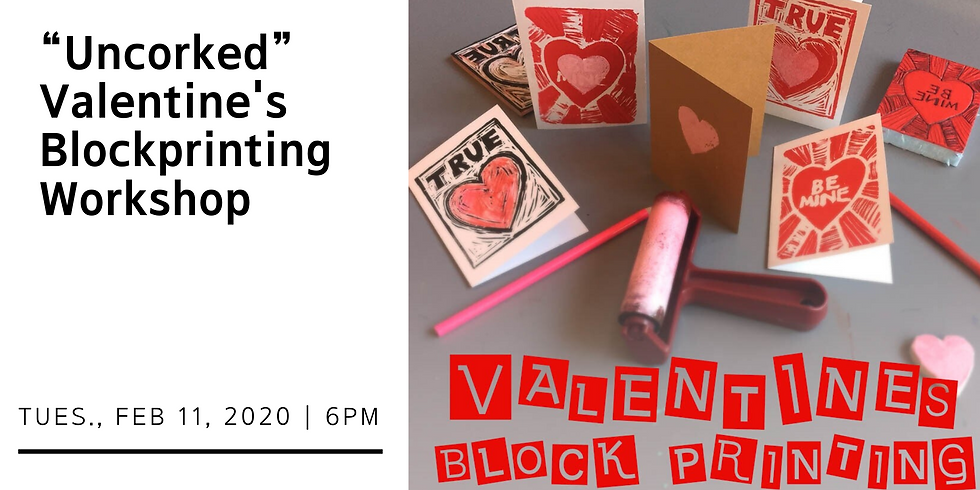 """""""Uncorked"""" Valentine's Blockprinting Workshop (1)"""