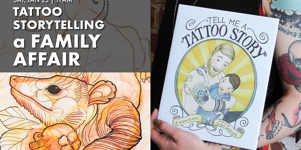 Tattoo Storytelling, a Family Affair