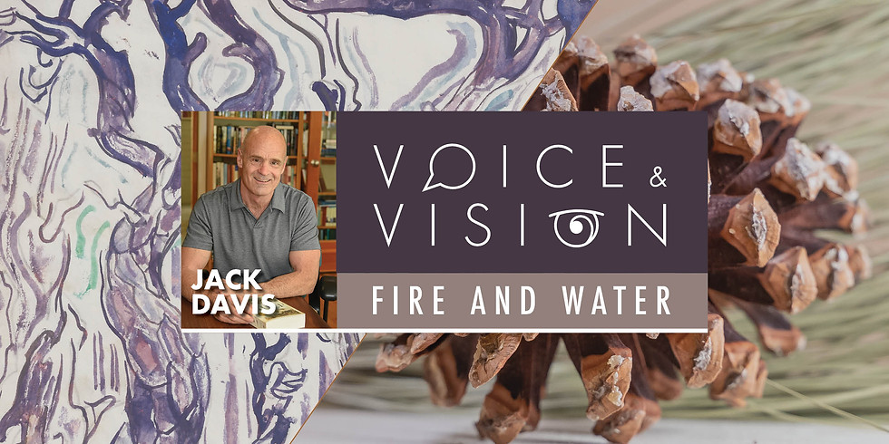 POSTPONED | Voice & Vision: Fire and Water