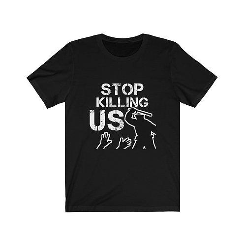 Royyale - Stop Killing Us Unisex Jersey SS Tee