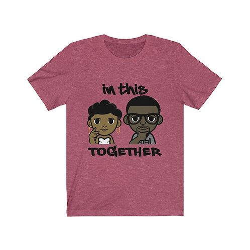 Royyale - In This Together Unisex Jersey SS Tee