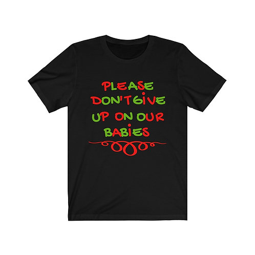 Royyale - Don't Give Up Unisex Jersey SS Tee