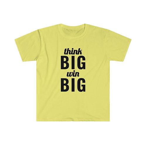 Royyale   Think Big Unisex Softstyle T-Shirt
