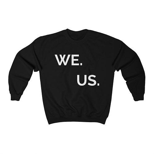Royyale - We. Us. Unisex Crewneck Sweatshirt