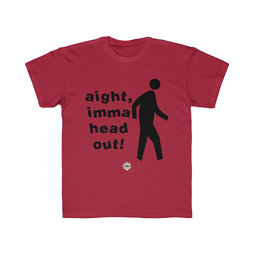 RG Kids | Aight, Imma Head Out! Kids Regular Fit Tee