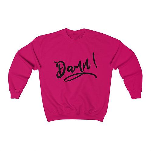 Royyale - Damn! Crewneck Sweatshirt